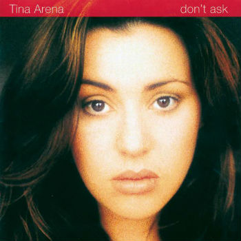 The front cover of Tina Arena's album 'don't ask'.